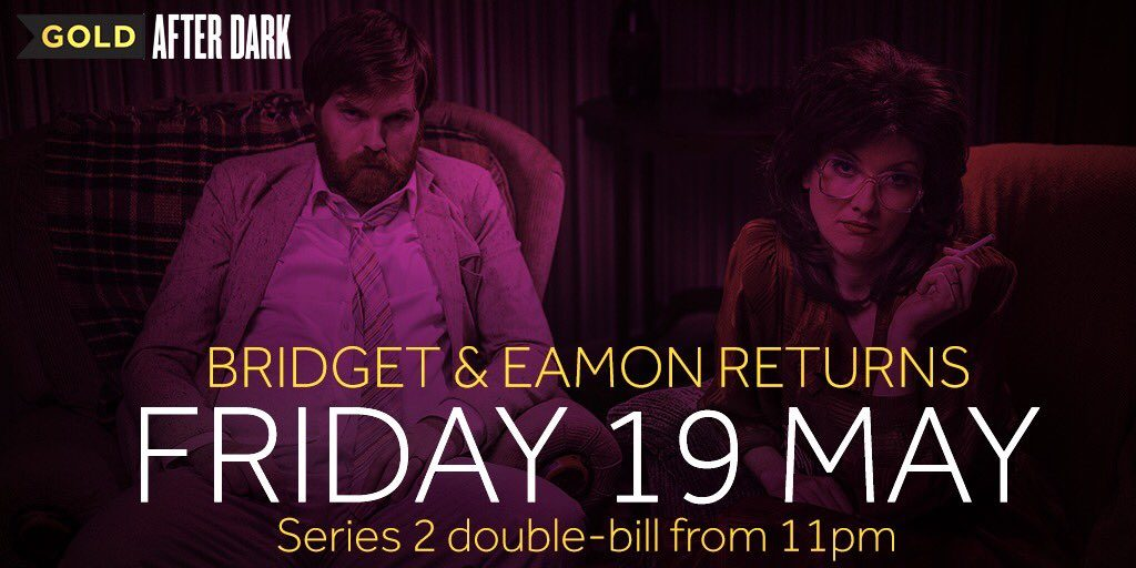 Bridget and Eamon Season 2 starts on GOLD on Friday 19th May 2107 at 11pm