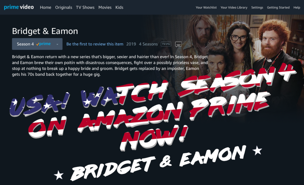 USA! Watch Season 4 on Amazon Prime Now! Bridget & Eamon
